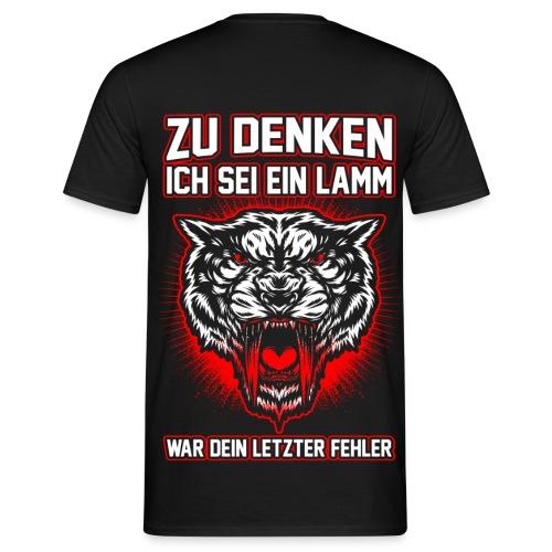 Dein letzter Fehler - Männer T-Shirt