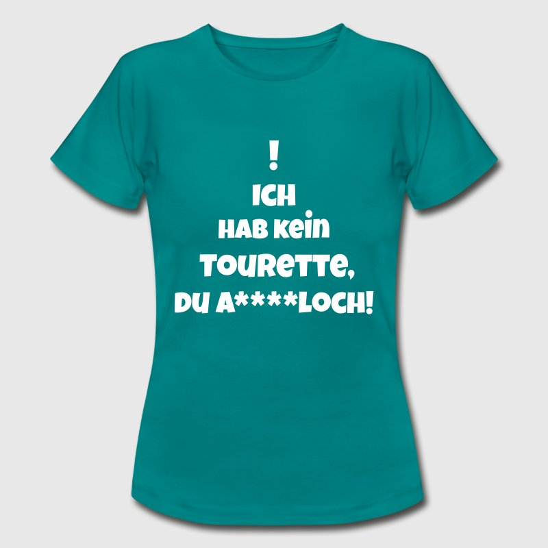 Tourette T-Shirts - Frauen T-Shirt