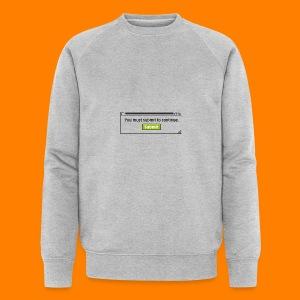 Submit to continue - men's tee - Men's Organic Sweatshirt by Stanley & Stella
