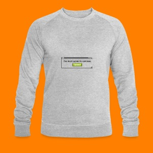 Submit to continue - men's tee - Men's Organic Sweatshirt by Stanley & Stella