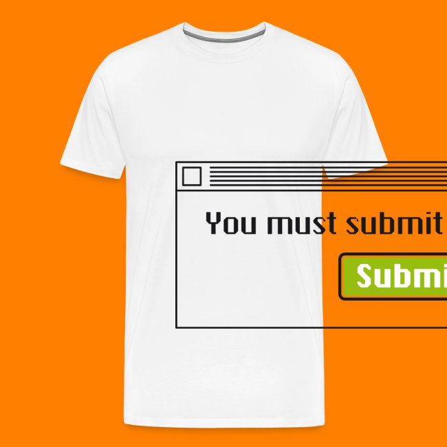 Submit to continue - men's tee