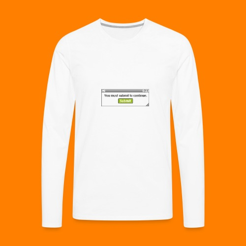 Submit to continue - men's tee - Men's Premium Longsleeve Shirt