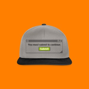Submit to continue - men's tee - Snapback Cap