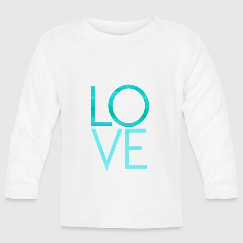 LOVE - Liebe Text Schrift Motivation Baby Langarmshirts - Baby Langarmshirt