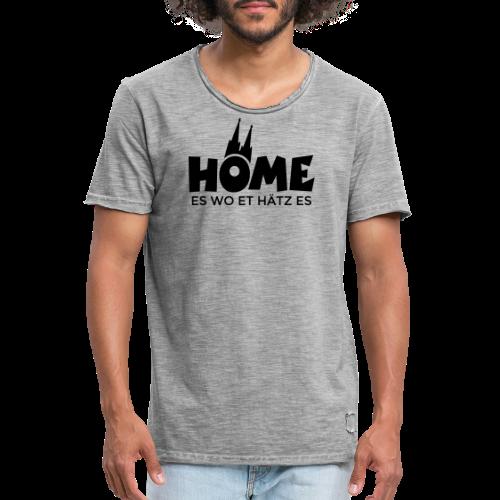 Home es wo et Hätz es (Schwarz) Kölsche Heimat - In Köln Zuhaus - Männer Vintage T-Shirt