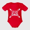 You can do this dad Baby Bodysuits - Organic Short-sleeved Baby Bodysuit