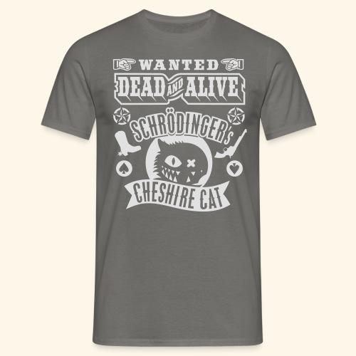 Schrödinger's Cheshire Cat - das Original - Männer T-Shirt