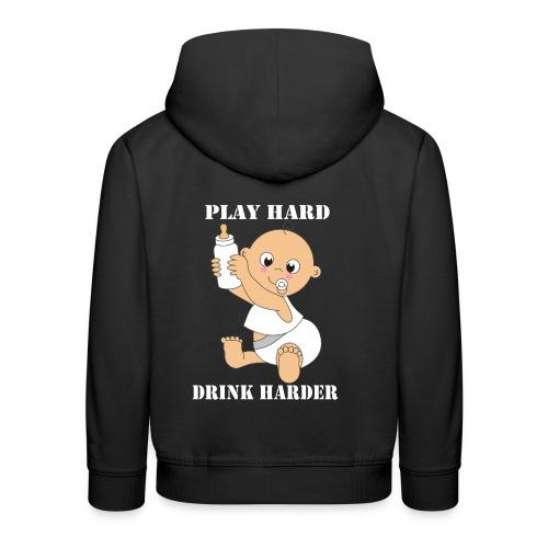 PLAY HARD...DRINK HARDER - Kinder Premium Hoodie