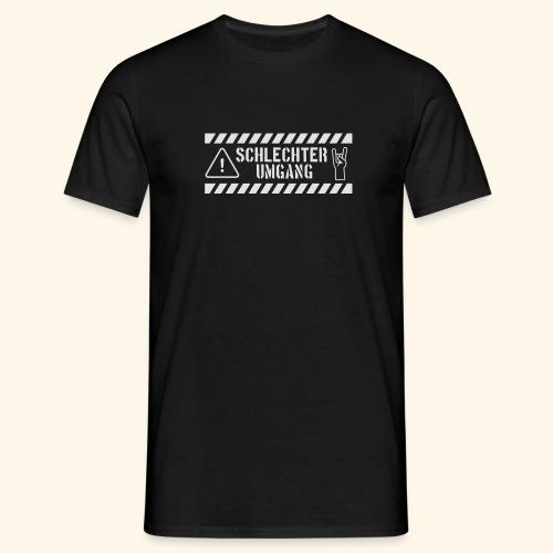 Schlechter Umgang - Männer T-Shirt