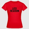 Leo season T-Shirts - Women's T-Shirt
