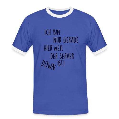 Ich bin nur gerade hier... - Männer Kontrast-T-Shirt