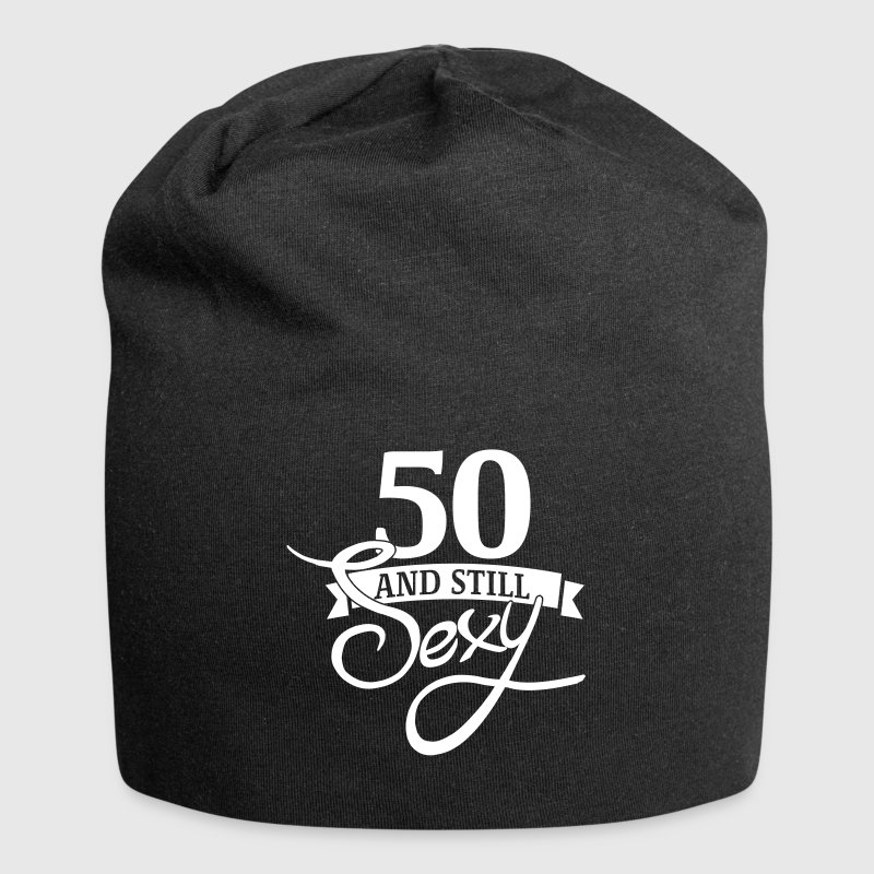 50 and still sexy Caps & Hats - Jersey Beanie