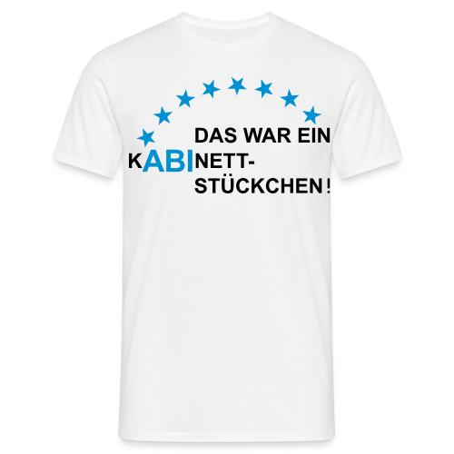 ABI-Kabinettstückchen - Männer T-Shirt