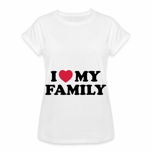 Shopper I Love my Family - Frauen Oversize T-Shirt