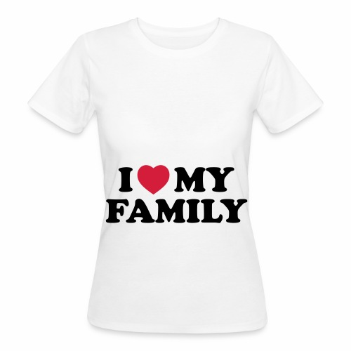 Shopper I Love my Family - Frauen Bio-T-Shirt