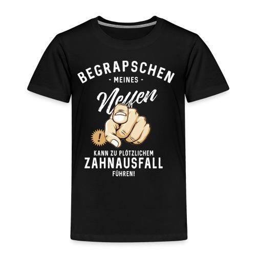 Begrapschen meines Neffen - Zahnausfall - RAHMENLOS - Kinder Premium T-Shirt