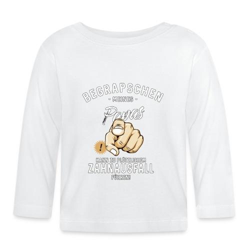 Begrapschen meines Papas - Zahnausfall - RAHMENLOS - Baby Langarmshirt