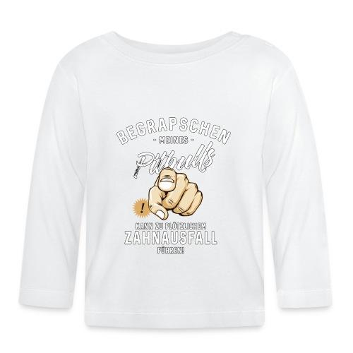 Begrapschen meines Pitbulls - Zahnausfall - RAHMENLOS - Baby Langarmshirt