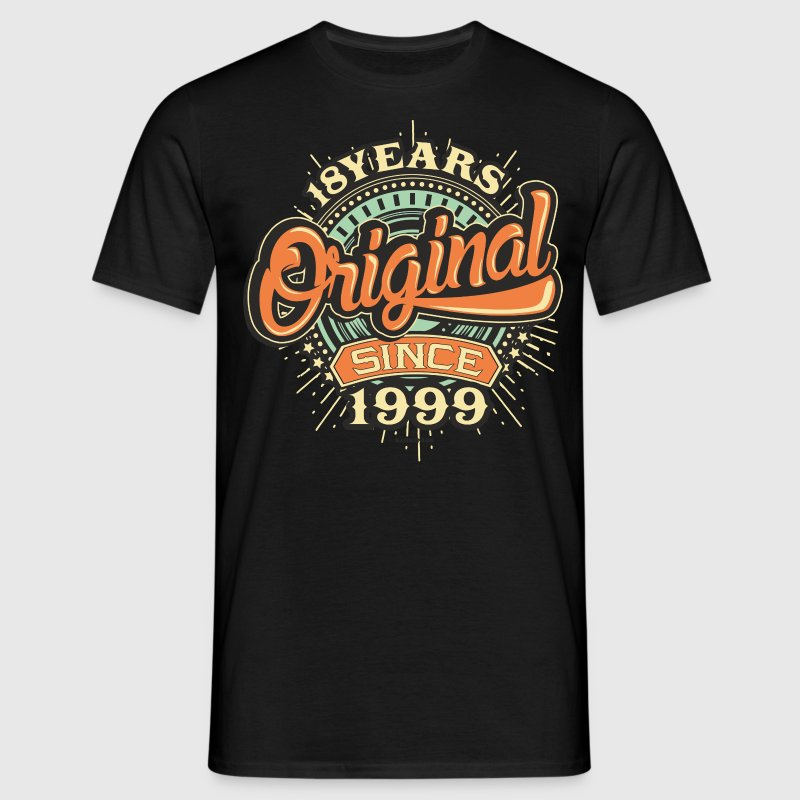 18 Years Original since 1999 - RAHMENLOS Birthday Shirt Design T-Shirts - Männer T-Shirt
