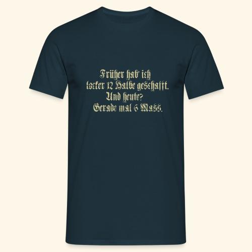 Biertrinker - das Original - Männer T-Shirt