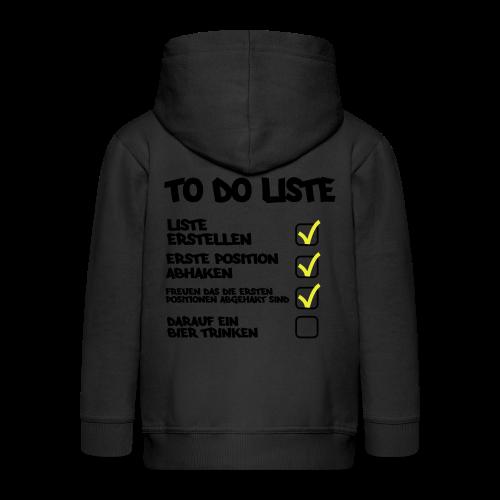 TO DO LISTE - Kinder Premium Kapuzenjacke