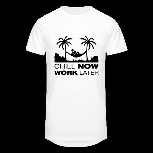 Chill now work later - Männer Urban Longshirt