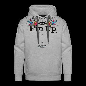 Not Just a Girl but Pin Up - Sweat-shirt à capuche Premium pour hommes