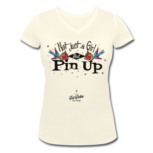 Not Just a Girl but Pin Up - T-shirt bio col en V Stanley & Stella Femme