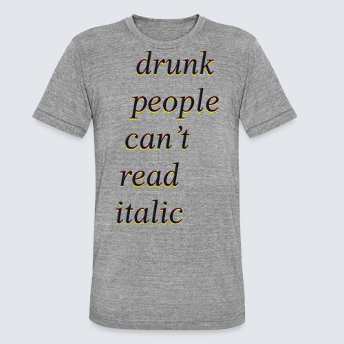 drunk people cant read italic
