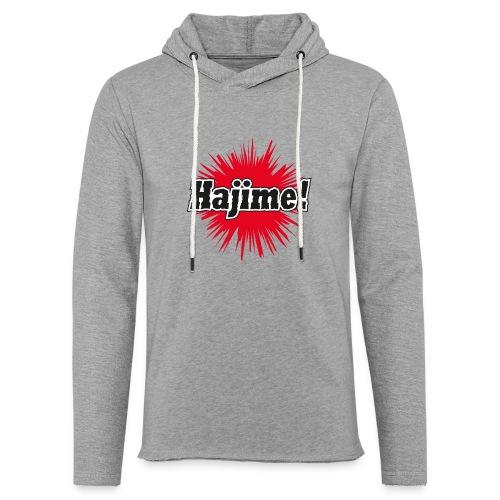 Hajime! - Leichtes Kapuzensweatshirt Unisex