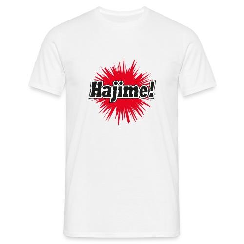 Hajime! - Männer T-Shirt
