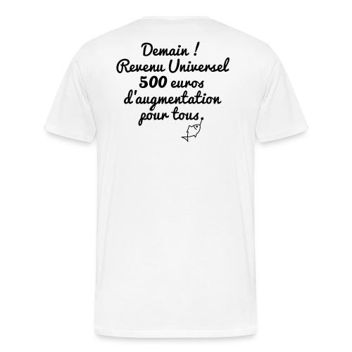 Revenu Universel ? Tee shirts - T-shirt Premium Homme
