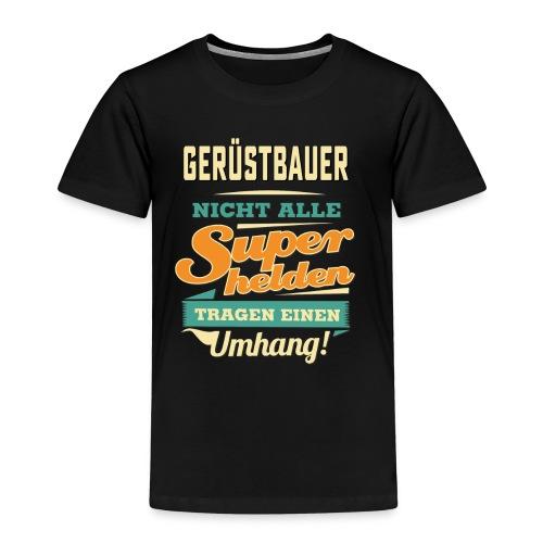 Superhelden Umhang - Gerüstbauer - RAHMENLOS Beruf Job Arbeit lustig - Kinder Premium T-Shirt