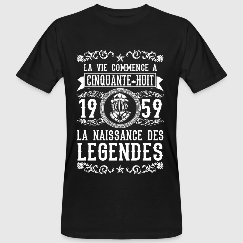 1959 - 58 ans - Légendes - 2017 Tee shirts - T-shirt bio Homme