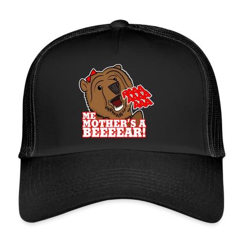 ME MOTHER'S A BEAR! - Womens - Trucker Cap