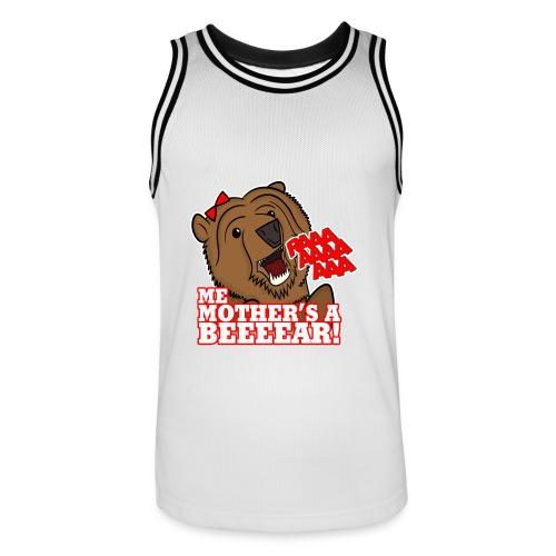 ME MOTHER'S A BEAR! - Womens - Men's Basketball Jersey