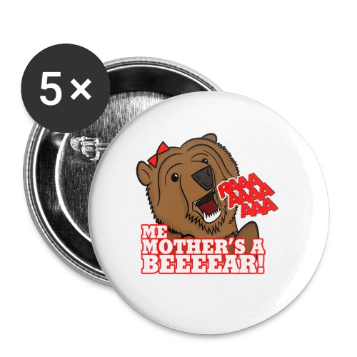 ME MOTHER'S A BEAR! - Womens - Buttons small 1''/25 mm (5-pack)