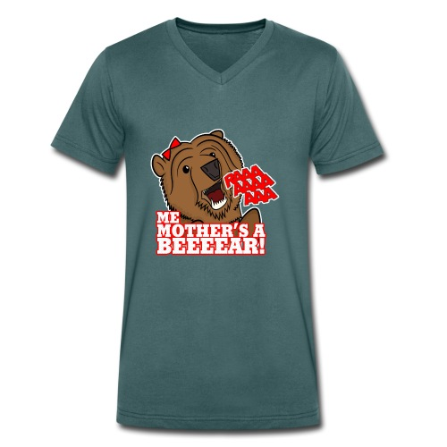 ME MOTHER'S A BEAR! - Womens - Men's Organic V-Neck T-Shirt by Stanley & Stella
