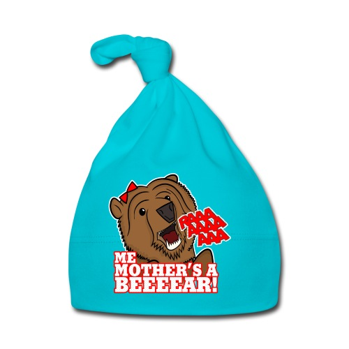 ME MOTHER'S A BEAR! - Womens - Baby Cap