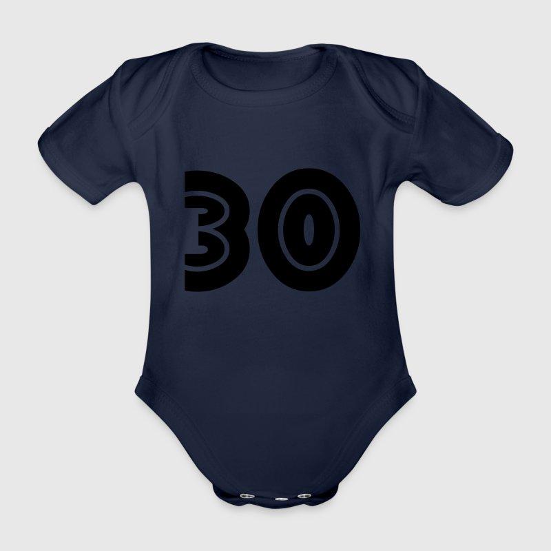 30 Geburtstag Baby Bodys - Baby Bio-Kurzarm-Body