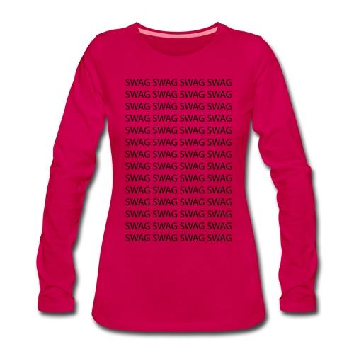 Swag Swag Swag Swag T-Shirts - Frauen Premium Langarmshirt
