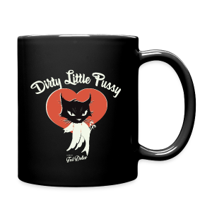 Dirty little Pussy - Tasse en couleur