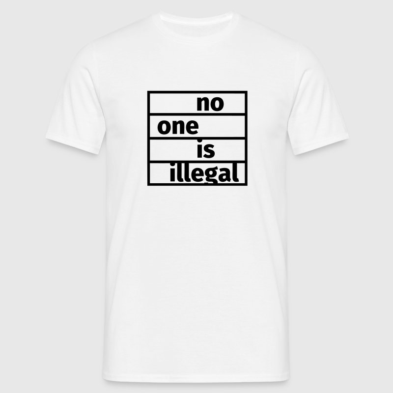 No One is Illegal T-Shirts - Men's T-Shirt