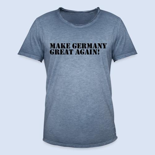 MAKE GERMANY GREAT AGAIN - DEUTSCHLAND SHIRTS - Männer Vintage T-Shirt