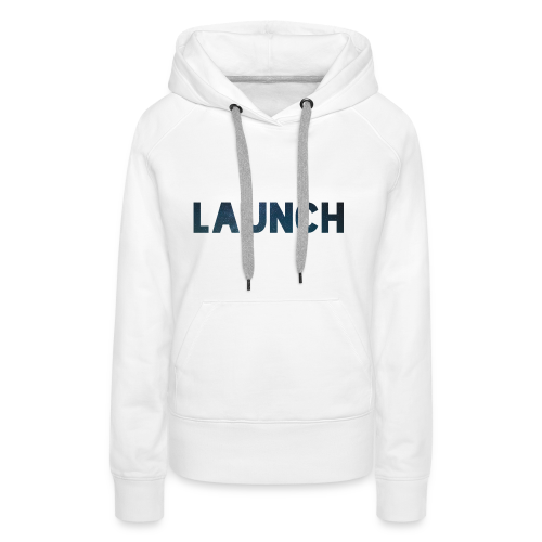 LAUNCH LITE - Sweat-shirt à capuche Premium pour femmes