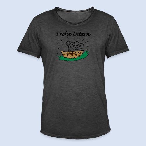 FROHE OSTERN - Happy Easter Kaffeetassen - Kaffeebecher - Männer Vintage T-Shirt