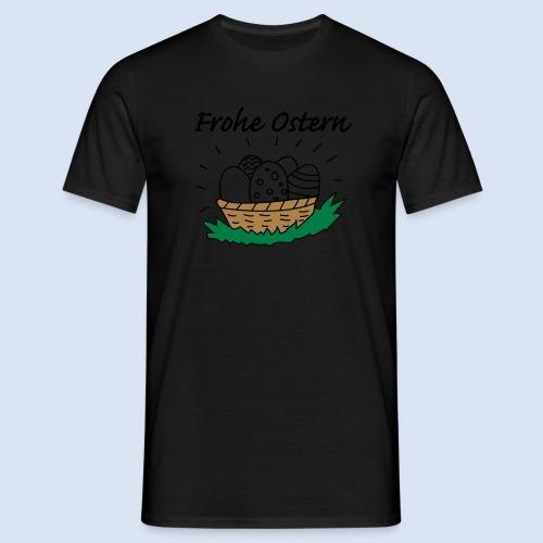 FROHE OSTERN - Happy Easter Kaffeetassen - Kaffeebecher - Männer T-Shirt