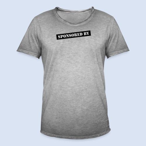 SPONSORING - Sponsored by Mama - Männer Vintage T-Shirt