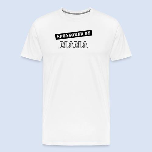 SPONSORING - Sponsored by Mama - Männer Premium T-Shirt