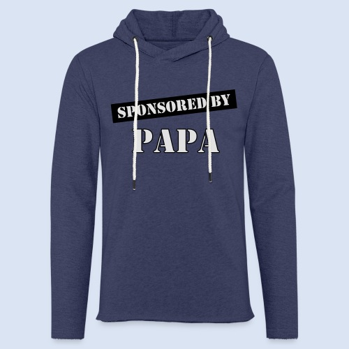 SPONSORING - Sponsored by Papa - Leichtes Kapuzensweatshirt Unisex